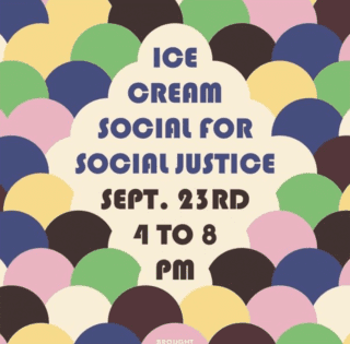 Ice Cream Social for Social Justice